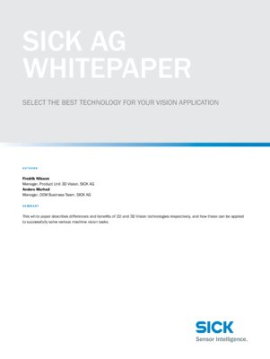 SICK AG Whitepaper Select the best technology for your vision application